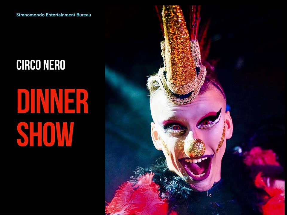 Circo Nero dinner show