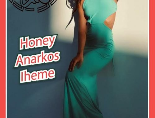 Honey Anarkos Iheme best